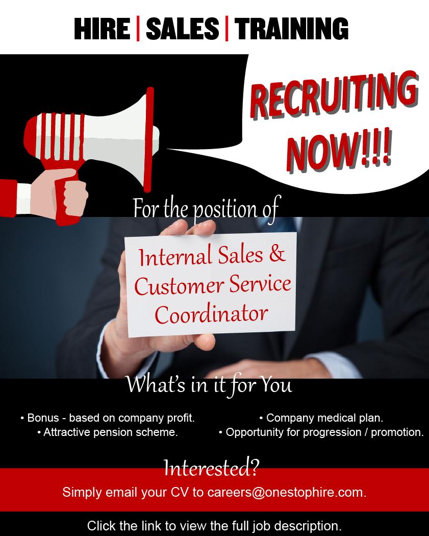 Recruiting Now - Internal Sales & Customer Service Coordinator